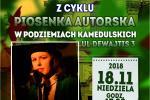 Piosenka autorska w Podziemiach Kamedulskich 18.11.2018, godz. 17.00                                                        Nina Malinowska
